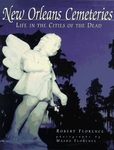 Fine Art Photography New Orleans - New Orleans Cemeteries: Life in the Cities of the Dead