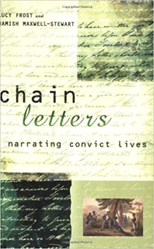 Chain Letters: Narrating Convict Lives
