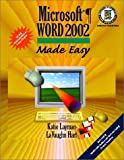 Microsoft Word 2002 Made Easy, Katie Layman and LaVaughn Hart, 0130612286