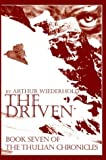 The Driven, Arthur Wiederhold, 0595303277