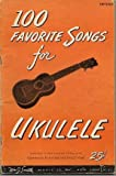 img - for 100 Favorite Songs for Ukulele book / textbook / text book