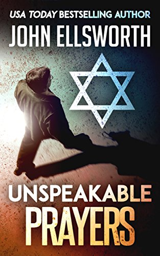 Unspeakable Prayers: A Novel (Thaddeus Murfee Legal Thriller Series) cover