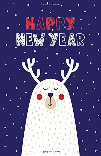 Happy New Year: Deer Bullet Journal Notebook Dot Grid A5 (5.5x8.5) (Christmas and New Year Collection Journals ans Notebooks)