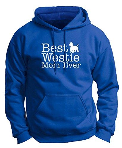 (West Highland Terrier Gifts West Highland Terrier Gifts Best Westie Mom Ever Premium Hoodie Sweatshirt Medium Royal)