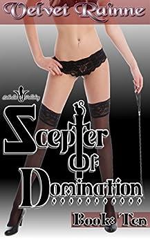 Scepter of Domination (Book Ten) by [Rainne, Velvet]