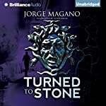 Turned to Stone: Jaime Azcarate Series | Jorge Magano,Simon Bruni - translator