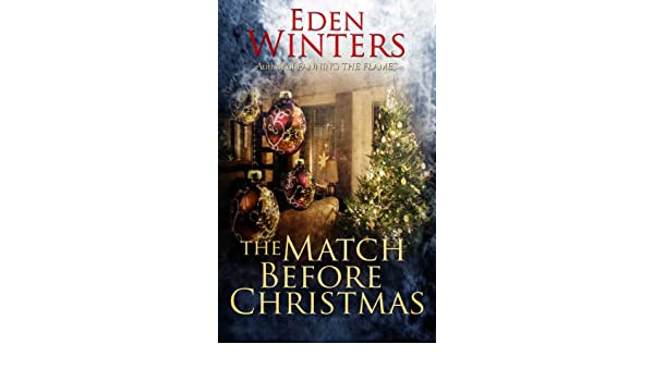 The Match Before Christmas (English Edition) eBook: Eden ...