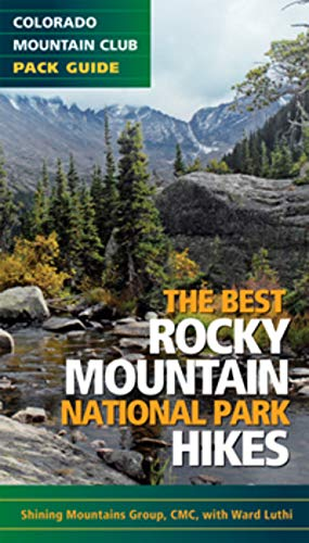 The Best Rocky Mountain National Park Hikes (Colorado Mountain Club Pack Guide)