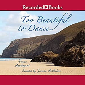 Too Beautiful to Dance Audiobook