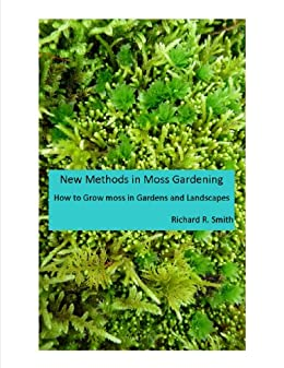 Beau New Methods In Moss Gardening By [Smith, Richard]