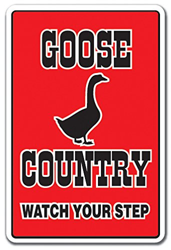 GOOSE COUNTRY Sign farm animals watch your step redneck parking | Indoor/Outdoor | 12