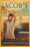 Jacob's Choice: Return to Northkill, Book 1 Expanded Edition