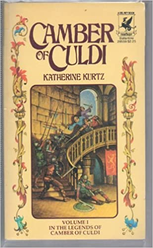 Camber Of Culdi The Legends Of Camber Of Culdi 1 By Katherine Kurtz