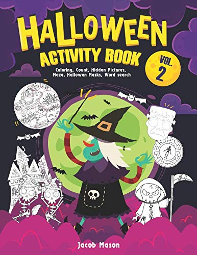 Halloween Activity Book VOL.2: Coloring, Count, Hidden Pictures, Maze, Hallowen Masks, Word search For Kids (Halloween Childrens Books)
