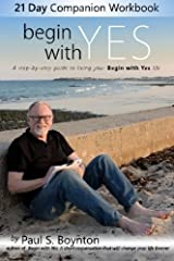 Begin with Yes - 21 Day Companion Workbook Paperback