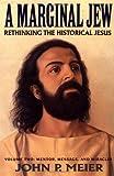 A Marginal Jew, John P. Meier, 0385469926