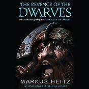 The Revenge of the Dwarves: The Dwarves, Book 3 | Markus Heitz