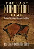 The Last Neanderthal Clan, Lisa Lareau and Charlie Boring, 1478704713
