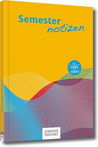 Semesternotizen Taschenbuch – 12. Juni 2017 Werner Heister Schäffer Poeschel 3791037900 Betriebswirtschaft