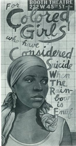 For Colored Girls Who Have Considered Suicide/When the Rainbow is Enuf Poster Broadway Theater 11x17 MasterPoster Print, 11x17