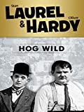 Laurel and Hardy: Hog Wild
