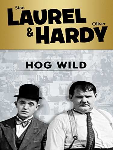Amazon Com Laurel And Hardy Hog Wild Stan Laurel