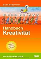 Handbuch Kreativität (Beltz Weiterbildung)