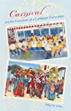 Carnival and the Formation of a Caribbean Transnation (New World Diasporas)