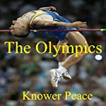 The Olympics | Knower Peace