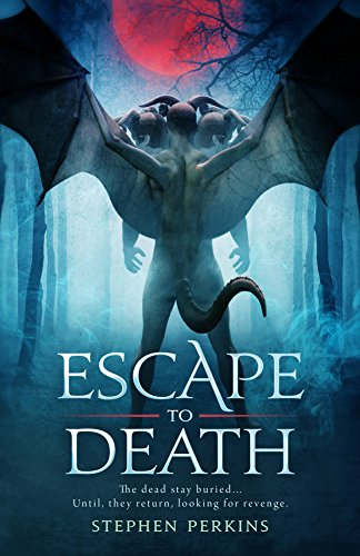 ESCAPE TO DEATH by [PERKINS, STEPHEN]