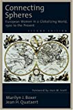 img - for Connecting Spheres: European Women in a Globalizing World, 1500 to the Present book / textbook / text book