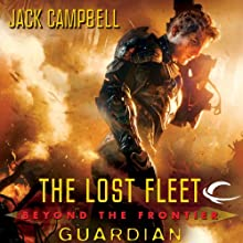 Guardian: The Lost Fleet: Beyond the Frontier, Book 3 Audiobook by Jack Campbell Narrated by Christian Rummel