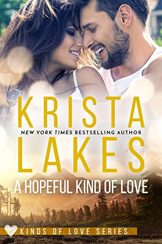 A Hopeful Kind of Love: A Kinds of Love Novella by [Lakes, Krista]