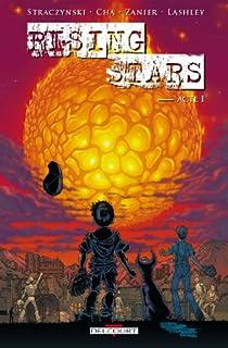Rising Stars, tome 1 par Straczynski