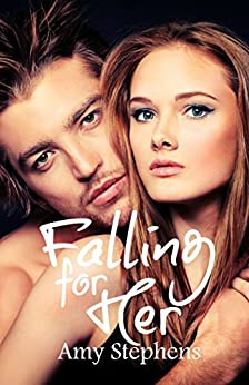 Falling for Her (The Falcon Club Book 2) by [Stephens, Amy]