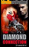 The Diamond Connection: A Romantic Mystery (Crime & Suspense Novel)