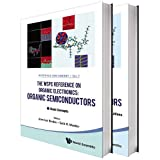 Wspc Reference On Organic Electronics, The: Organic Semiconductors (In 2 Volumes)