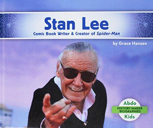 Stan Lee: Comic Book Writer & Creator of Spider-Man (History Maker Biographies)
