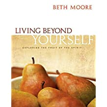 Living Beyond Yourself: Exploring The Fruit Of The Spirit - Audio CDs