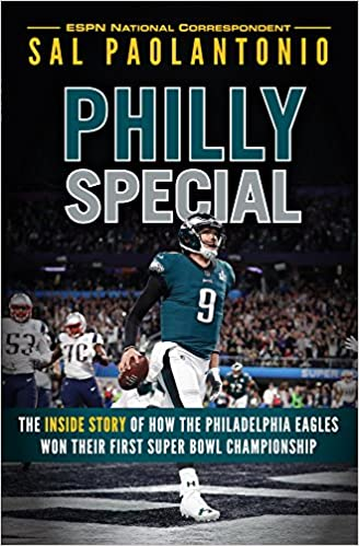 Philly Special  The Inside Story of How the Philadelphia Eagles Won Their  First Super Bowl Championship  Sal Paolantonio  9781629376349  Amazon.com   Books b910d3b39