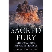 Sacred Fury: Understanding Religious Violence