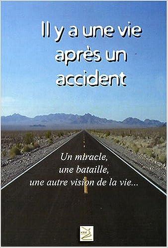 Lire un Il y a une vie après un accident epub pdf