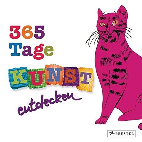 365-tage-kunst-entdecken-sehen-rtseln-spielen-malen