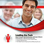 Leading the Pack: Expert Training to Build Relationships and Inspire Followers | John C. Maxwell,Brian Tracy