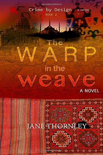The Warp in the Weave (Crime by Design) (Volume 2)
