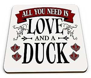TODO lo que necesitas es amor y un pato divertido novedad brillante taza posavasos