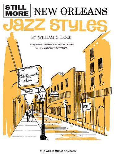 Still More New Orleans Jazz Styles: Mid-Intermediate ()