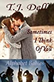 img - for Sometimes I Think of You (The Alphabet Babies) (Volume 1) book / textbook / text book