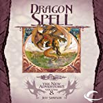 Dragon Spell: Dragonlance: The New Adventures: Dragon Quartet, Book 4 | Jeff Sampson