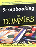 Scrapbooking for Dummies, Jeanne Wines-Reed and Joan Wines, 0764572083